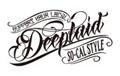 DEEPLAID SO-CAL STYLE CLOTHING | 仙台 SO-CALスタイル KUSTOM ホットロッド バイカー